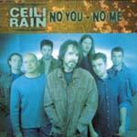 NO YOU, NO ME by Ceili Rain