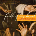 FAITH OF MY HEART by Gloriae Dei Cantores