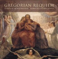 GREGORIAN REQUIEM by Gregorian Chant