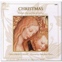 CHRISTMAS MIDNIGHT MASS AND MASS OF THE DAY by Gregorian Chant