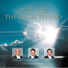 THE VERY BEST OF THE IRISH TENORS by The Irish Tenors