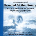 BEAUTIFUL MOTHER ROSARY includes the Luminous Mystery by Jack Heinzl