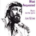 MOST REQUESTED MUSIC FOR THE SPIRIT by Joe Wise