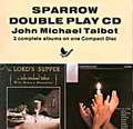 THE LORD'S SUPPER/BE EXALTED by John Michael Talbot