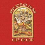 CITY OF GOD by John Michael Talbot