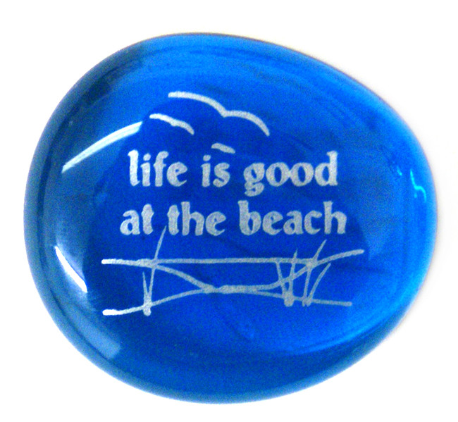Life is good at the beach.