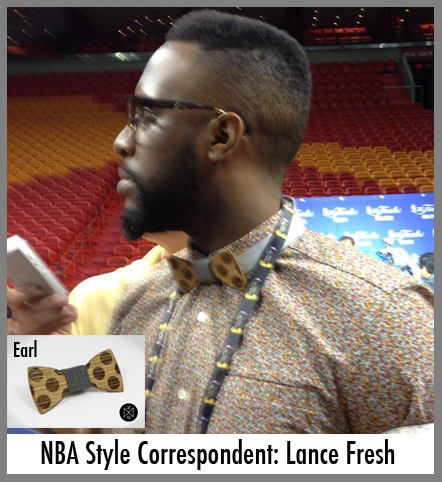 NBA style correspondent Lance Fresh sports a wooden bow tie.