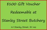 $100 Gift Voucher for Stanley Street Butchery