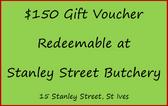 $150 Gift Voucher for Stanley Street Butchery