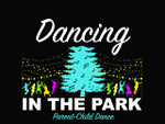 Dancing in the Park | Parent-Child Dance