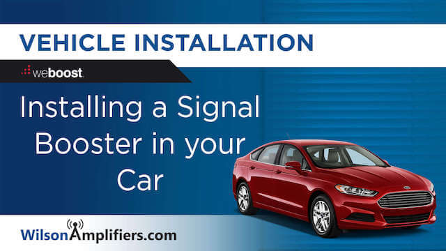 Install Signal Booster in a Car