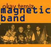 Magnetic Band– Okay Temiz, Belly Dance CD image