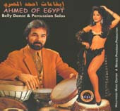 Ahmed of Egypt - Belly Dance & Percussion Solos, Belly Dance CD image
