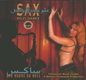 Sax Belly Dance - Ala Wahde Ou Ness, Belly Dance CD image