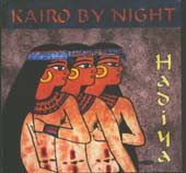 Hadiya by Kairo By Night, Belly Dance CD image