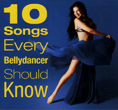 10 Songs Every Bellydancer Should Know, Belly Dance CD image
