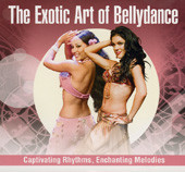 The Exotic Art of Bellydance, Belly Dance CD image