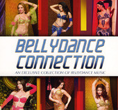 Bellydance Connection, Belly Dance CD image
