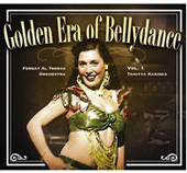 Golden Era of Bellydance Vol. 1 - Tahiyya Karioka, Belly Dance CD image