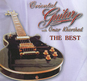 The Best of Oriental Guitar with Omar Khorshed, Belly Dance CD image