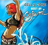 Belly Zone:  Best of Oojami, Belly Dance CD image
