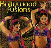 Bollywood Fusions, Belly Dance CD image