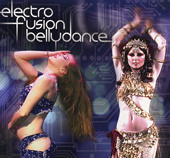 Electro Fusion Bellydance, Belly Dance CD image
