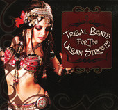 Tribal Beats for the Urban Streets, Belly Dance CD image