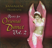 Samasem presents Music for an Oriental Dance, Vol. 2, Belly Dance CD image