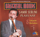 Samir Seblini Plays Nay.  Taksims & Melodies Vol. 1, Belly Dance CD image