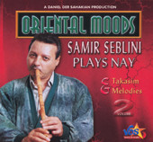 Samir Seblini Plays Nay.  Taksims & Melodies Vol. 2, Belly Dance CD image