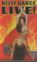 Belly Dance Live!, Belly Dance DVD image