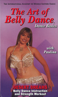 The Art of Belly Dance - Belly Dance Basics, Desert Dreams, Belly Dance DVD image