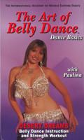 The Art of Belly Dance - Belly Dance Basics, Desert Dreams, Belly Dance DVD image