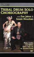 Tribal Drum Solo Choreography with Zoe Jakes & Issam Houshan, Belly Dance DVD image