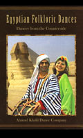 Egyptian Folkloric Dances Dances from the Countryside by Ahmad Khalil Dance Company, Belly Dance DVD image