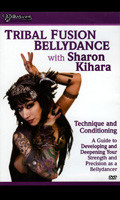 Tribal Fusion Belly Dance w/Sharon Kihara, Belly Dance DVD image
