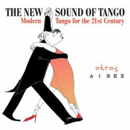 The New Sound of Tango by Otros Aires