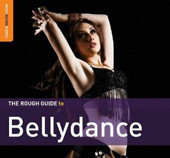 The Rough Guide to Bellydance, Music for Belly Dance image