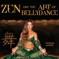 Zen and the Art of Bellydance CD