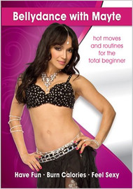 Bellydance with Mayte for the Total Beginner