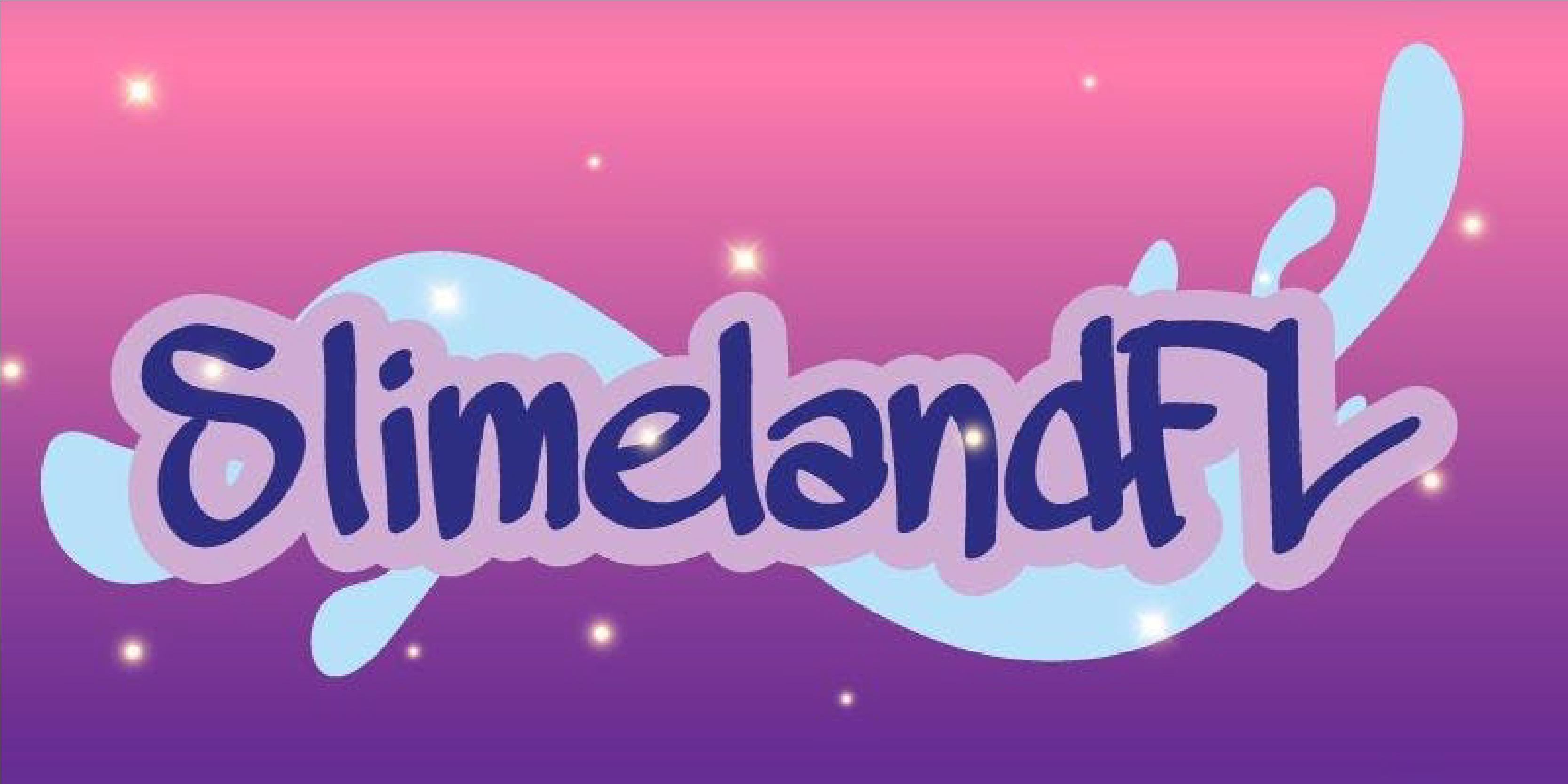 slimeland