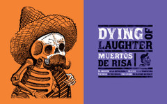 Day of the Dead: Dying of Laughter. José Guadalupe Posada