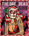 Day of the Dead: El dia los muertos. Cover illustration by Dr. Alderete.