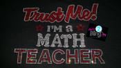 Trust Me I'm a Math Teacher
