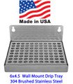 6 x 4.5 Drip Tray for Fridge, Wall Mount, Brushed Stainless Steel, Made in the USA