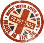 PS Pet Tags Made in UK