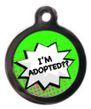 I'm Adopted Dog Identity Disc - Green