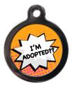 I'm Adopted Dog Identity Disc - Orange