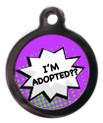 I'm Adopted Dog Identity Disc - Purple